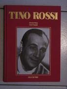 TINO ROSSI - Bücher, Zeitschriften, Comics