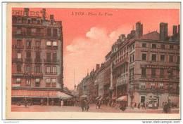 AR10 Lyon Place De Viste . Colorée Rouge . . Ed : Paul Plé Angerville . - Lyon