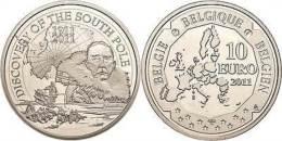 41071) 10 Euro, 2011, 100. Jahrestag Der Entdeckung Des Südpols, KM 309, PP - Belgien