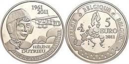 41074) 5 Euro, 2011, 50. Todestag Von Helene Dutrieu, KM 313, Schön 286, PP - Belgien