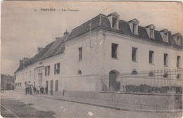 77 - PROVINS / LES CASERNES - Provins