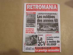RETROMANIA N° 2 Citroën 2 CV 24 Heures Du Mans Triumph Spitfire Peugeot 604 Voiture Auto Automobile - Auto/Moto
