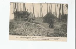 EN WOEVRE 377 CAMPEMENT DE NOS SOLDATS GUERRE 1914 15 - Weltkrieg 1914-18