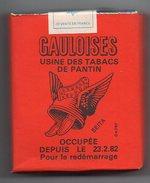 326-1) Pantin - Usine Des Tabacs Occupée Depuis Le 23-2-82 Paquet Gauloises Plein - Otros
