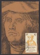 Martin Luther Ehrung In Der DDR 1983, Maximumkarte 85 Pf Wittenberg Lutherstadt