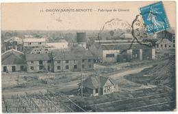 ORIGNY SAINTE BENOITE - Fabrique De Ciment - Francia