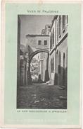 CPA Edition De La CHOCOLATERIE D'AIGUEBELLE  Vues De Palestine - La Voie Douloureuse à Jérusalem - Publicidad
