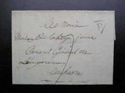 Pli De 1789   Triangle P  De Paris Pour Le Havre  Avec Correspondance Datée - Marcofilia (sobres)