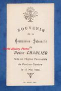 Carte Ancienne De Communion - PONT Sur SAMBRE - Reine CHARLIER - Le 17 Mai 1936 - Librarie Mahieu - Andachtsbilder