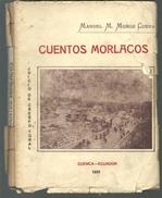 RARE - Manuel M MUNOZ CUEVA : Cuentos Morlacos 1931 (en Espagnol) Dédicace Auteur - Livres, BD, Revues