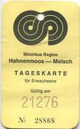 Schweiz - Skizirkus Region - Hahnenmoos Metsch - Tageskarte 1976 - Bahn