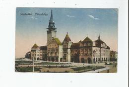 SZABADKA VAROSHAZA 1918 - Serbie