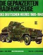 Die Gepanzerten Radfahrzeuge Des Deutschen Heeres 1905-1945 - 5. Guerres Mondiales