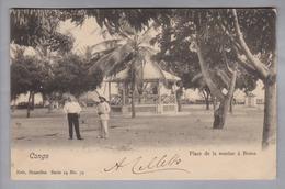 AK Afrika Congo (belg.) Boma 1907-07-25 Foto Nels Ser.14 No.79 Place De La Marine - Congo Belge - Autres