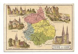 Eure Et Loir  Département Carte Géographique Chromo 100 X 68 Mm Ss Pub TB Chartres Dreux Chateaudun Maintenon - Chromos