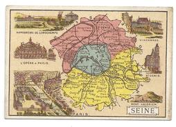 Seine Ile De France Département Carte Géographique Chromo 100 X 68 Mm Ss Pub TB ParisOpéra Longchamps St Denis Vincennes - Trade Cards