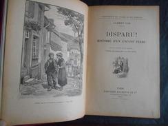 Albert Cim DISPARU! Histoire D'un Enfant Perdu /Librairie Hachette 1912 - Livres, BD, Revues