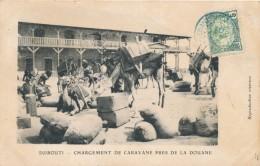 CPA DJIBOUTI Précurseur 1904 Chargement De Caravane Près De La Douane + Cachet + Timbre Ceylan Sri Lanka - Gibuti