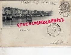 76 - DIEPPE - L' AVANT PORT  -  CARTE PRECURSEUR 1902 - Dieppe