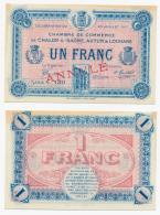 1914-1918 // C.D.C. // CHALON Sur SAÖNE, AUTUN & LOUHANS // 1 Franc // ANNULE - Chamber Of Commerce