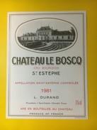 3409 - Château Le Boscq 1981 Saint-Estèphe - Bordeaux