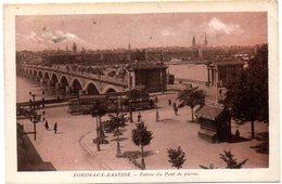 CPA 33 ( Gironde ) - BORDEAUX - BASTIDE - Entrée Du Pont De Pierre - Bordeaux