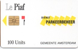 Le Piaf : Carte Parking Amsterdam 100 Units : 10/91 Tirage 7000 Ex - Andere Sammlungen