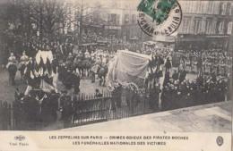 Guerre  1914 18  - Les Zeppelins Sur Paris - Les Funérailles Nationales Des Victimes   : Achat Immédiat - Oorlog 1914-18