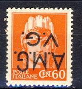 Trieste VG Zona A 1945 - 47 N. 7d C. 60 Arancio VARIETA' SOVRASTAMPA CAPOVOLTA MNH Cat. € 130 - 7. Triest