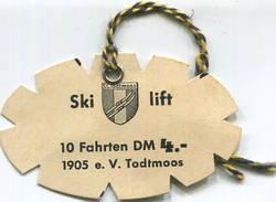 Deutschland - S. C. Todtmoos - Skilift - 10 Fahrten DM 4.- - Bahn