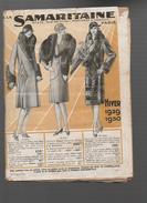(PARIS) CATALOGUE A La Samaritaine HIVER 1929-1930  (CAT 631) - Textile & Vestimentaire