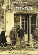 CASSENEUIL LES CHEMINS DE L ENFANCE PAR MARIE CLAUDE FAYOL 2001 LOT ET GARONNE LES DOSSIERS D AQUITAINE - Aquitaine