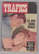 Roman Photo / Photoromans Pour Adultes / Trafics N° 1 (des Années 70) - Erotique (Adultes)