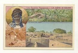 Les Colonies Françaises : La Côte D'Ivoire - Côte-d'Ivoire
