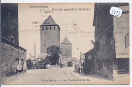 STRASBOURG-- TRAMWAY PASSANT LES PONTS-COUVERTS- - Strasbourg