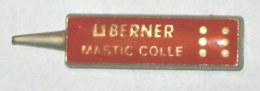 Pin's BERNER MASTIC COLLE, Signé DUSEAUX - Unclassified