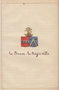 Manuscrit Généalogie Héraldique Le Brun De Miraumont Le Roy De Ville Le Bouchel D'antoing De Formanoir De Carvin ... - Manuscrits