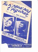 """Partition: """"tu N'peux Pas T'figurer""""  Avec Paroles. Paul MISRAKI, Suzy DELAIR, Jacqueline FRANCOIS, - Autres"""