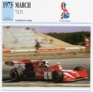 Fiche  -  Formula 2 Monoposto Cars  -  March 732  -  1973  -  Pilote Jean-Pierre Jarier    - Carte De Collection - Grand Prix / F1