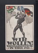 PK 1921 Wir Wollen Volksabstimmung In Tirol - Partiti Politici & Elezioni