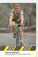 Vincent BARTEAU, Autographe Manuscrit - Equipe RENAULT GITANE 1983-   En L' état - Lire Descriptif  - CYCLISME - 2 Scans - Cycling