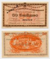 1914-1918 // C.D.C. // CARCASSONNE // 50 Centimes // ANNULE - Chambre De Commerce