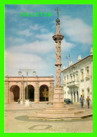BEJA, PORTUGAL - PRAÇA DA REPUBLICA -  PLACE DE LA RÉPUBLIQUE - - Beja
