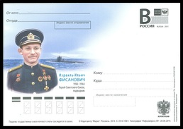 RUSSIA 2014 ENTIER POSTCARD 148/1 Mint FISANOVICH SUBMARINER SUBMARINE SOUS-MARIN U BOOT SOVIET HERO AWARD ORDRE ORDEN - Sous-marins