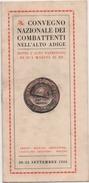Brochure 8 Facciate Convegno Nazionale Combattenti Nell'Alto Adige Trento Bolzano Bressanone Merano 20-22 Settembre 1924 - War 1914-18