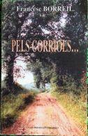 * PELS CORRIOLS... * Par  Francesc  BORREIL (livre En Catalan) - Livres, BD, Revues
