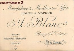 BOURG-LES-VALENCE 1894 A. BLANC MANUFACTURE MEUBLES USINE A VAPEUR 26 DROME - Francia