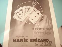 ANCIENNE PUBLICITE AU BRIDGE MARIE BRIZARD A L EAU 1934 - Posters