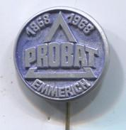 PROBAT EMMERICH - Germany, Maschinenindustrie, Vintage Pin, Badge, Abzeichen - Marche