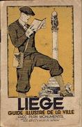 LIEGE GUIDE ILLUSTRE DE LA VILLE édité En 1930 à L'occasion De L'EXPOSITION DES SCIENCES DE LA GRANDE INDUSTRIE - Culture